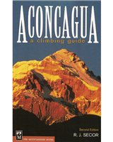 Books/Maps- Various publishers Aconcagua A Climbing Guide