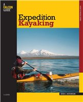 Falcon Guides Expedition Kayaking Book