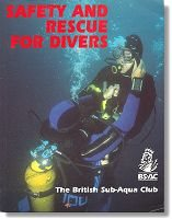 British Sub-Aqua Club Safety & Rescue For Divers