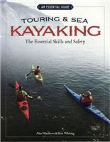 Books/Maps- Various publishers Touring & Sea Kayaking Essential Skills & Safety