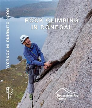 Mountaineering Ireland Rock Climbing In Donegal Book  - Click to view larger image