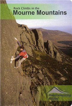 Mountaineering Ireland Mournes Climbing Guide  - Click to view larger image